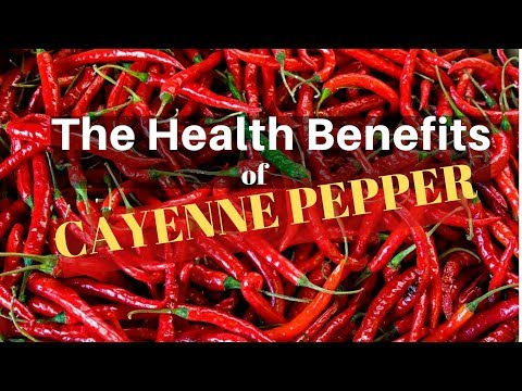 Video The Health Benefits of Cayenne Pepper (capsicum)