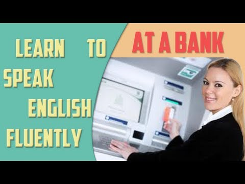 At a bank - Financial English Lesson - English Training Online ...