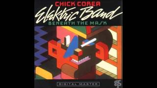 Chick Corea Elektric Band - Beneath The Mask - 1. Beneath The Mask