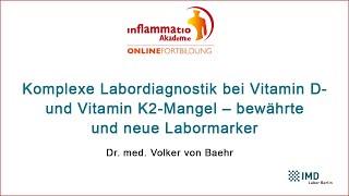 [ inflammatio ] - Komplexe Labordiagnostik bei Vitamin D- und Vitamin K2-Mangel...