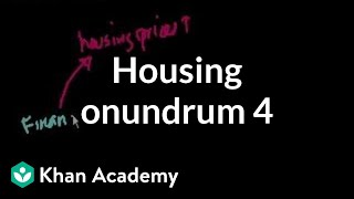 Housing Conundrum (part 4)