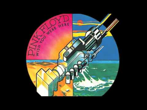 Pink Floyd - Wish You Were Here (Audio HQ)