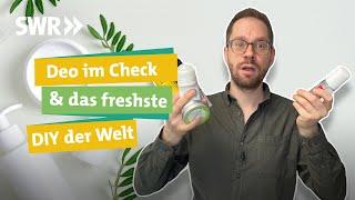 Spray, Roll-On oder festes Deo? Was wirkt und ist gut für Körper und Umwelt? I Ökochecker SWR