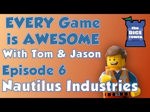 Every Game is Awesome # 6 - Nautilus Industries
