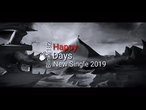 Blink 182 - Happy Days (Lyric Video)