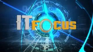 รายการ IT Focus : 18 มีนาคม 2561