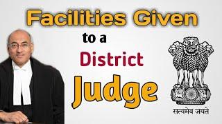 Perks and facilities of Judge   Judicial Magistrate   District Judge