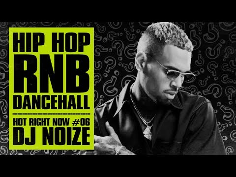Hot Right Now #06 | Urban Club Mix August 2017 | New Hip Hop R&B Rap Dancehall Songs | DJ Noize