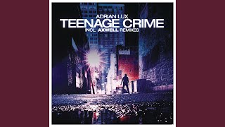 Teenage Crime (Radio Edit)