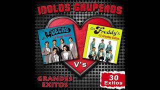 """Idolos Gruperos """"30 Grandes Exitos"""" - Los Freddy's / Los Muecas (Disco Completo)"""