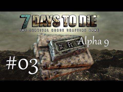 7 Days to Die [Alpha 9] #3 - Чит/Баг на Железо!