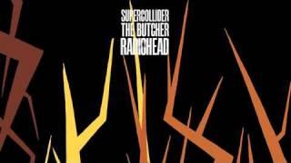 Radiohead - The Butcher