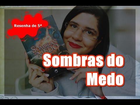 Resenha de 5ª | Sombras do Medo | Camila Pelegrini | Evelyn Trovão