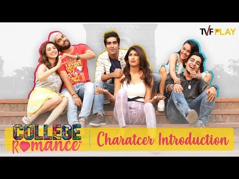College Romance - Character Introduction   Exciting shows and videos on TVFPlay