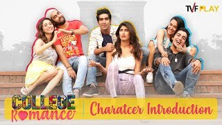 College Romance - Character Introduction | Exciting shows and videos on TVFPlay