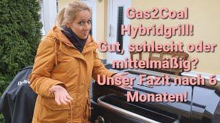 Gas2Coal Hybridgrill von Char Broil - Fazit nach 6 Monaten