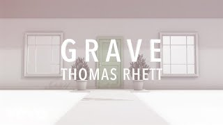Thomas Rhett   Grave (Lyric Version)