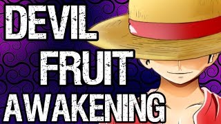 Devil Fruit Awakenings + Luffy's Awakening Theories