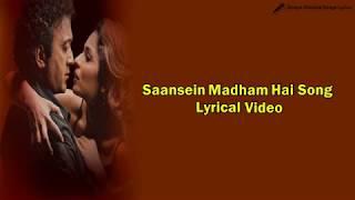 Saansein Madham Hai Song | Lyrical Video | Kasak - YouTube
