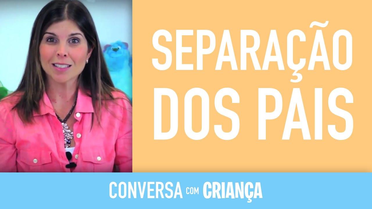 Separação dos Pais | Conversa com Criança