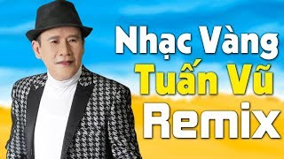 lk-tuan-vu-tron-bo-nhac-vang-hai-ngoai-remix-soi-dong-moi-det-2019-van-nguoi-me
