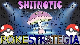 Shiinotic  - (Pokémon) - POKÉSTRATEGIA: ¡SHIINOTIC! EL POKÉMON DE LA SEMANA (ANÁLISIS Y ESTRATEGIA SHIINOTIC)