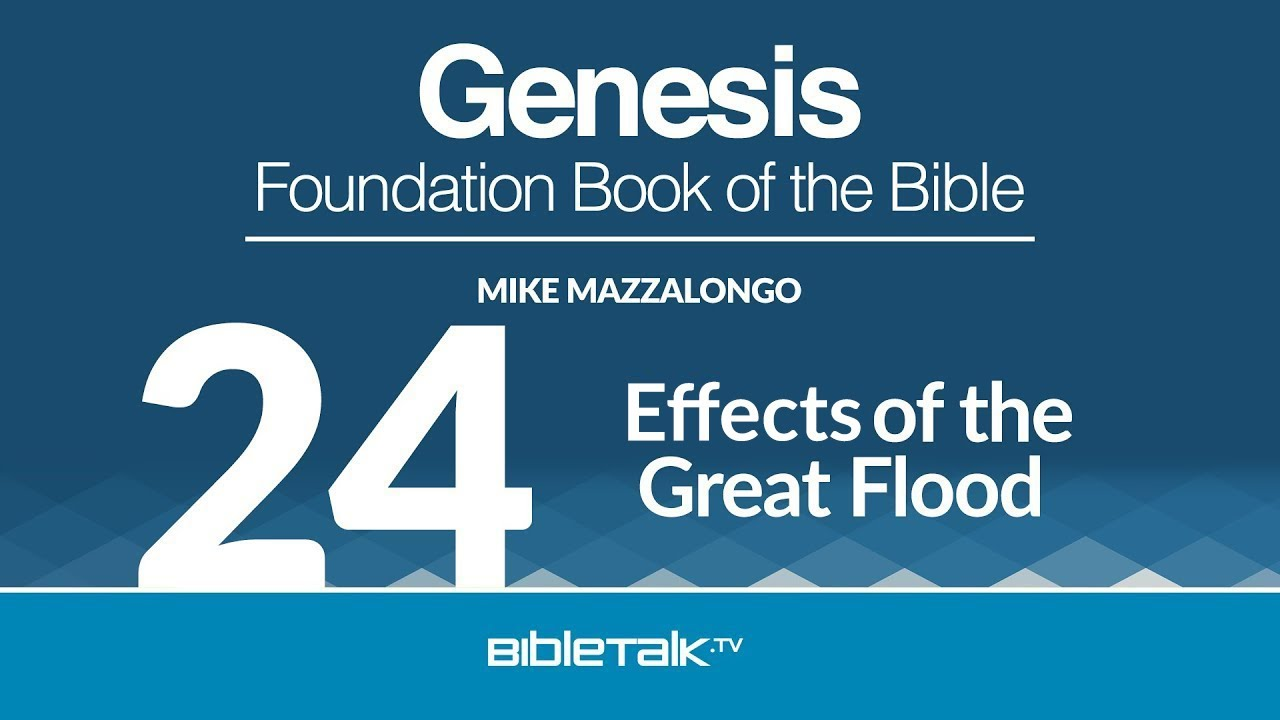 24. Effects of the Great Flood