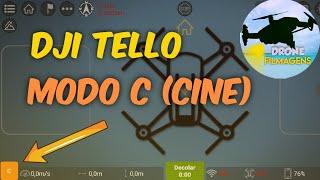"""Dji Tello - Novo modo de voo (Modo """"C"""" Cine)"""