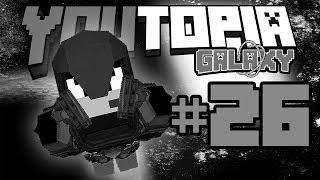 【Minecraft】YouTopia:Galaxy#26 灰灰的天,空空的街