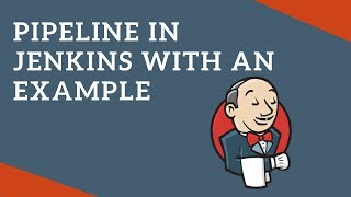 How to create Jenkins Pipeline with an Example | Pipeline as Code | Tech Primers