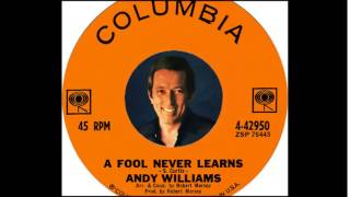 Andy Williams - A Fool Never Learns  (1964)