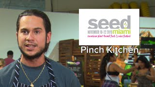 SEED 2015 Spotlights - Pinch Kitchen