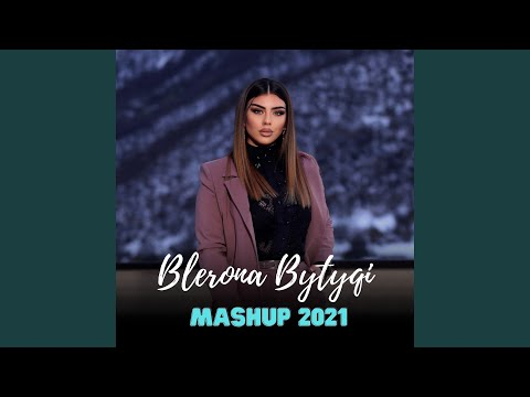 Blerona Bytyqi - Mashup