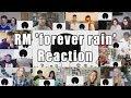 """BTS RM 'forever rain' MV """"Reaction Mashup"""""""
