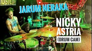 Jarum Neraka - Nicky Astria (Drum Cam)