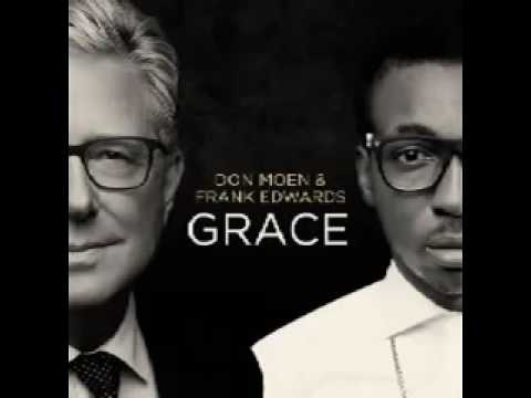 Don Moen & Frank Edwards   Eze Ndi Eze