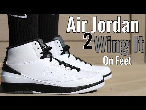 """Wing It"" Air Jordan 2 W/On Foot Review"