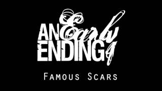An Early Ending   Famous Scars