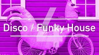 |2017 Mix| - Disco / Funky House Four (4)