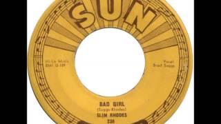 Slim Rhodes   Bad Girl   sun 238