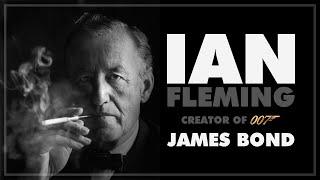 Ian Fleming Creator of James Bond | Some Real Stories