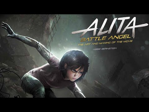 Alita: Battle Angel - The Art and Making of the Movie - Quick Flip Through