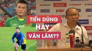 Tiến Dũng, Văn Lâm đều bắt tốt, HLV Park Hang seo đau đầu với vị trí thủ môn ở ASIAD
