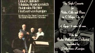 BEETHOVEN - The Triple Concerto in C Major, Op. 56 - Oistrakh/Rostropovich/Richter/Von Karajan.