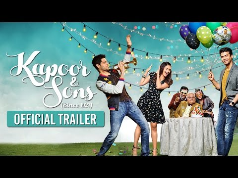 Kapoor and Sons Movie Trailer