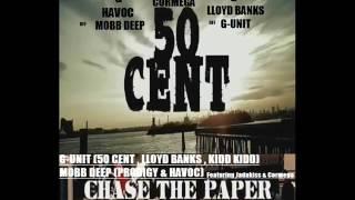 50 Cent f. Lloyd Banks, Kidd Kidd, Prodigy, Havoc , Cormega & Styles P - Chase The Paper Remix