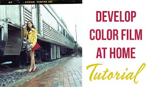 How I Develop Color Film at Home Tutorial