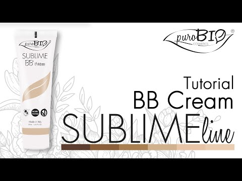 Tutorial SUBLIME BB Cream - puroBIO cosmetics