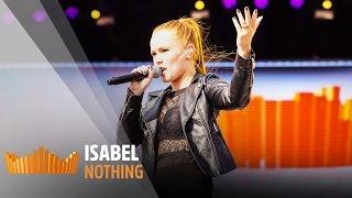Gambar cover Isabel - Nothing | Live op 538Koningsdag 2017
