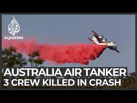 Australia bushfires plane crash: Three crew members killed